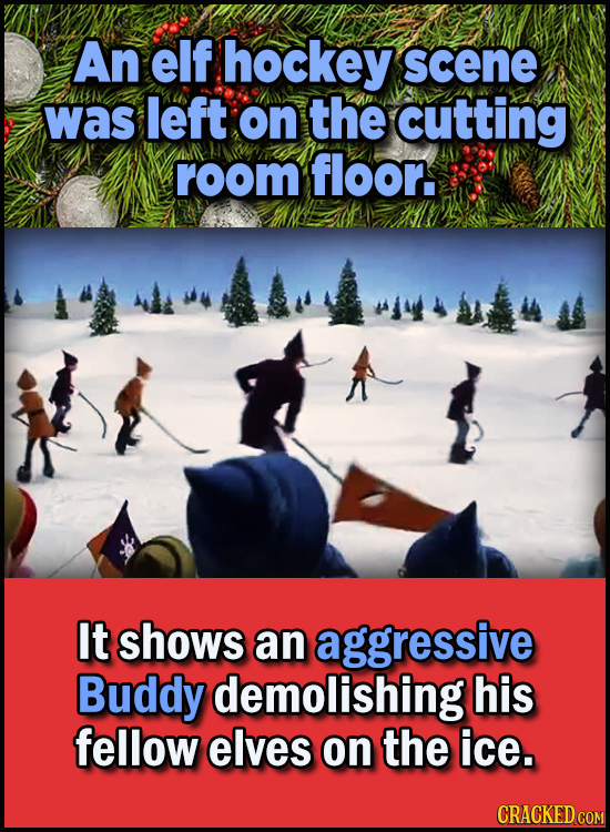23 Son Of A Nutcracker Facts About The Christmas Classic Elf - An elf hockey scene was left on the cutting room floor.  It shows an aggressive Buddy d