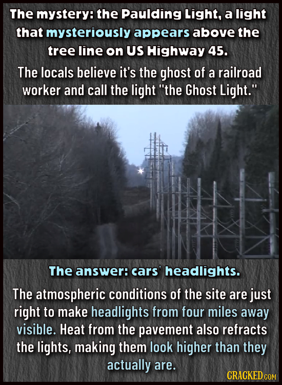 The mystery: the paulding Light, a light that mysteriously appears above the tree line on US Highway 45. The locals believe it's the ghost of a railro