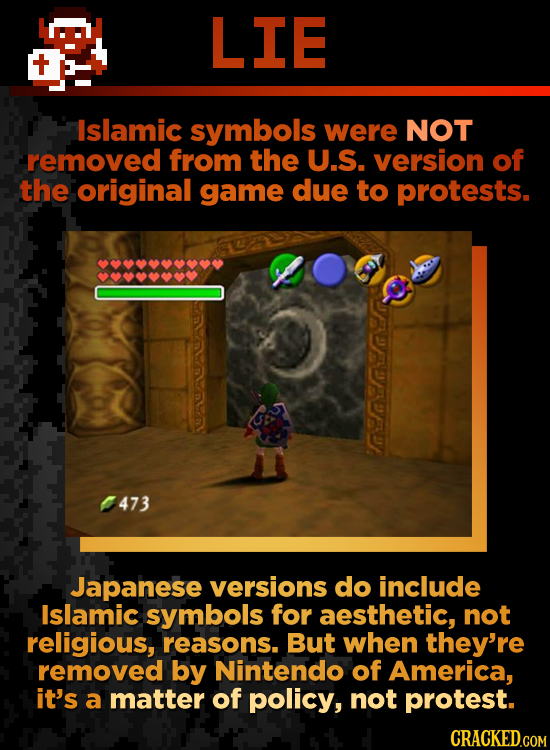 LIE Islamic symbols were NOT removed from the U.S. version of the original game due to protests. 473 Japanese versions do include Islamic symbols for