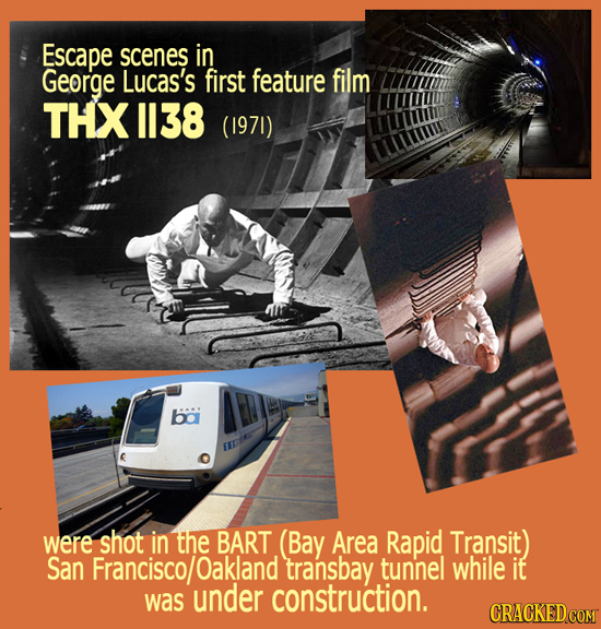 Escape scenes in George Lucas's first feature film THX 1138 (1971) ba were shot in the BART (Bay Area Rapid Transit) San Francisco/ jOakland transbay