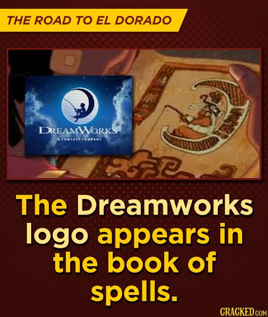 THE ROAD TO EL DORADO DREAMWORK COMCASY ESMPANV The Dreamworks logo appears in the book of spells.