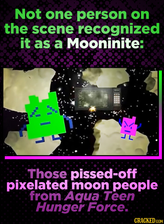 Not one person on the scene recognized it as a Mooninite: Those pissed-off pixelated moon people from Aqua Teen Hunger Force: CRACKED.COM