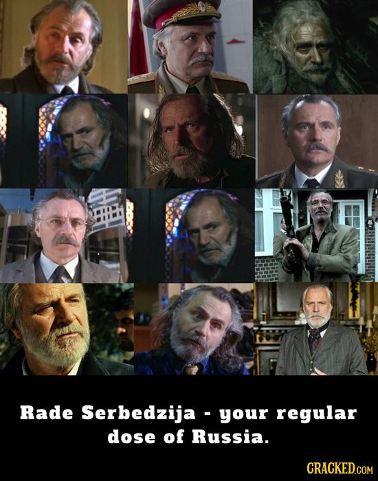 Rade Serbedzija - your regular dose of Russia. CRACKED.COM