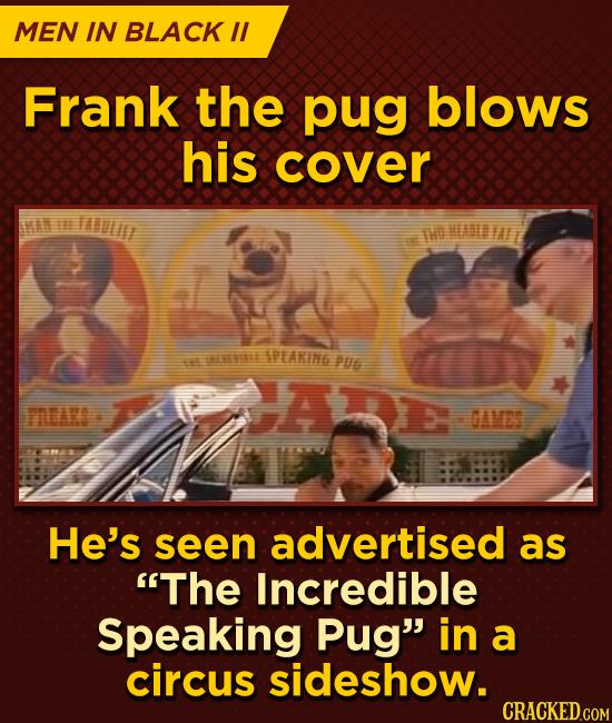 MEN IN BLACK I Frank the pug blows his cover HN IEE IAULUT THO HEASIAL APEAKIN6 t EEEE PU6 FAAKS GAMES He's seen advertised as The Incredible Speakin
