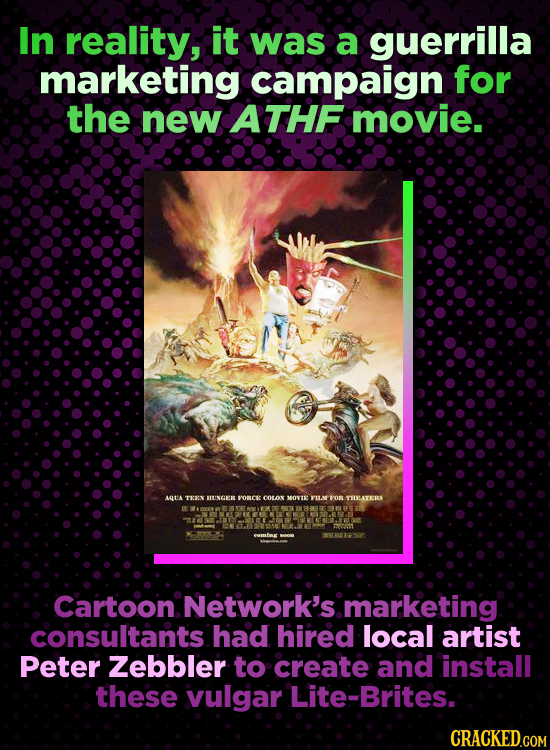 In reality, it was a guerrilla marketing campaign for the new ATHF movie. LGTA TEEX MUNGER OCE couox MOVE PILAM O THOLATECIES Cartoon. Network's marke