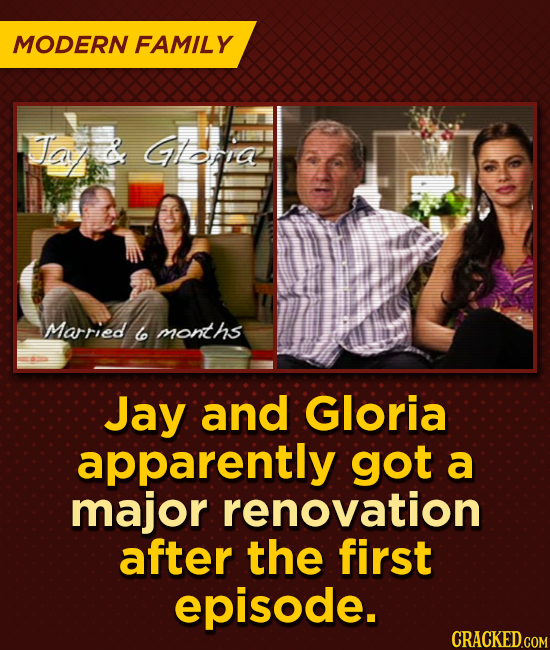 MODERN FAMILY Ta GIsa Married w months Jay and Gloria apparently got a major renovation after the first episode.