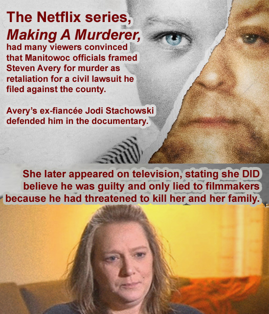 The Netflix series, Making A Murderer, had many viewers convinced that Manitowoc officials framed Steven Avery for murder as retaliation for a civil l