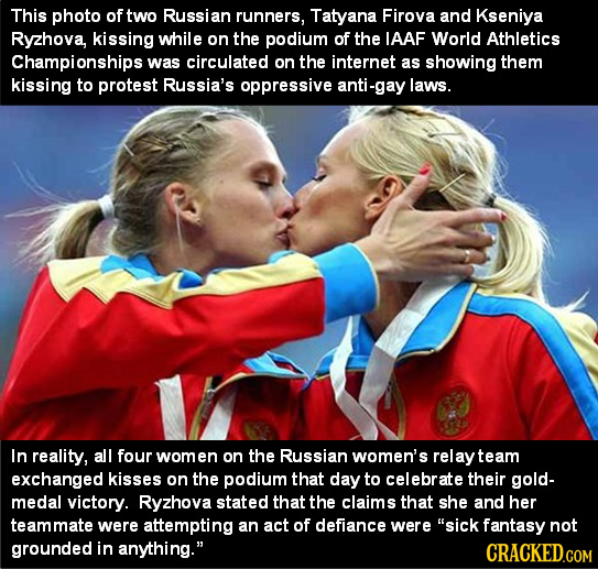 This photo of two Russian runners, Tatyana Firova and Kseniya Ryzhova, kissing while on the podium of the IAAF World Athletics Championships was circu