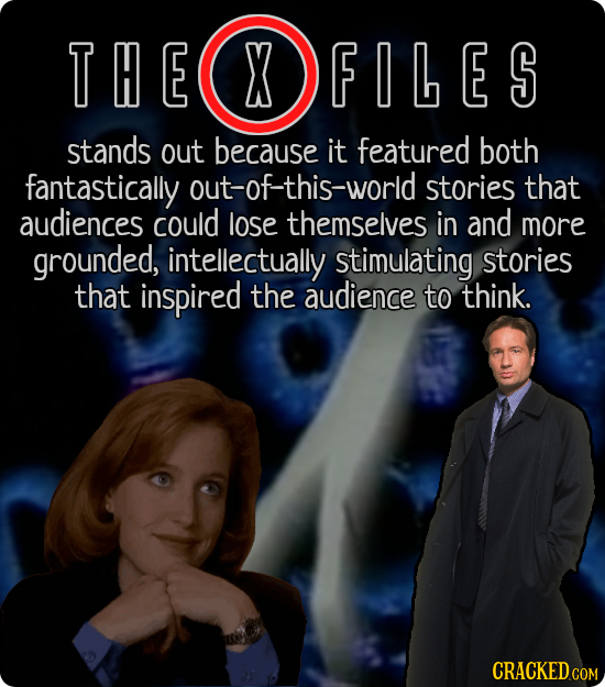 THE X FILES FILES stands out because it featured both fantastically out-of-this-world stories that audiences could lose themselves in and more grounde