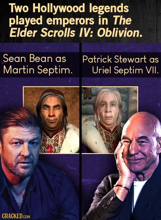 Two Hollywood legends played emperors in The Elder Scrolls IV: Oblivion. Sean Bean as Patrick Stewart as Martin Septim. Uriel Septim VII. CRACKED