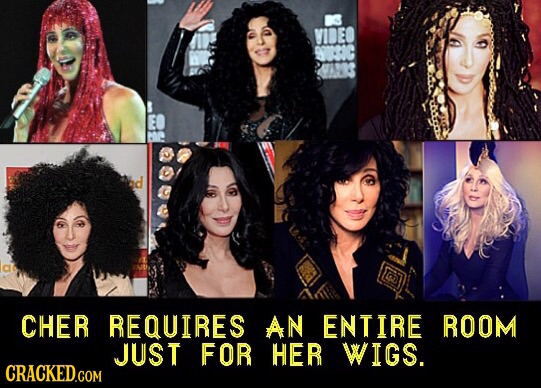 VIDEO CHER REQUIRES AN ENTIRE ROOM JUST FOR HER WIGS. CRACKED.COM
