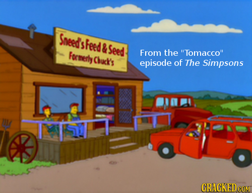 Sneeds S sfeed & Seed Formerly From the Tomacco Chuck's episode of The Simpsons CRACKEDCO COM