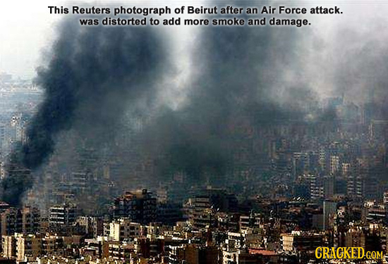 This Reuters photograph of Beirut after an Air Force attack. was distorted to add more smoke and damage.