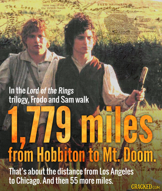Carn The Lost Here ol ERED MITHRIN WAS thue Witrh realm Anmar In the Lord of the Rings trilogy, Frodo and Sam walk 1,779 miles from Hobbiton to Mt. Do