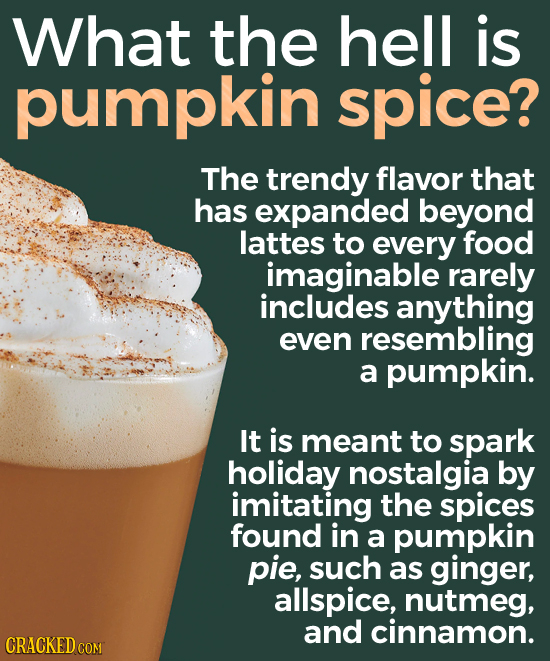 What the hell is pumpkin spice? The trendy flavor that has expanded beyond lattes to every food imaginable rarely includes anything even resembling a