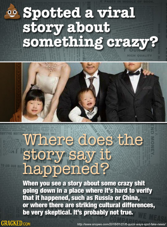 Spotted a viral story about something crazy? HICH QUALITY Where 001S does the story say it happened? When you see a story about some crazy shit going