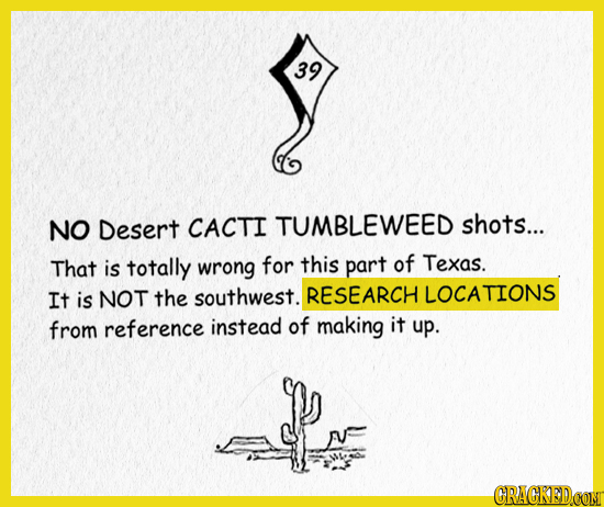 39 NO Desert CACTI TUMBLEWEED shots... That is totally wrong for this part of Texas. It is NOT the southwest. RESEARCH LOCATIONS from reference instea