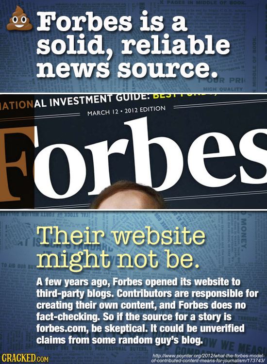 Forbes is a solid, reliable news source. O0R PRIC HICH QUALITY GUIDE ATIONAL INVESTMENT Forbes 12. 2012 EDITION MARCH MONEY. Their website might not b