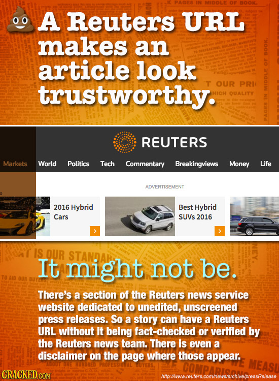 MIDDLE OF BOOK. A Reuters URL makes an article look O 9 trustworthy. OUR PRI QUALITY MID 9P REUTERS Markets World Politics Tech Commentary Breakingvie