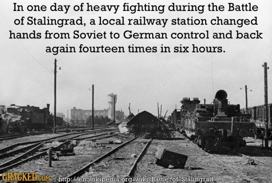 In one day of heavy fighting during the Battle of Stalingrad, a local railway station changed hands from Soviet to German control and back again fourt