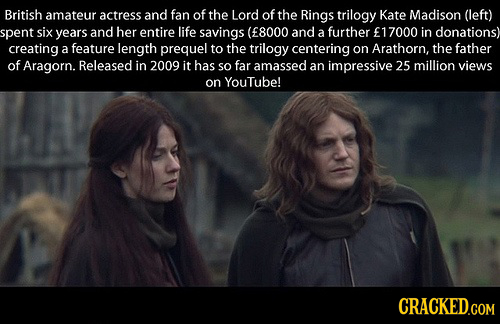 British amateur actress and fan of the Lord of the Rings trilogy Kate Madison (left) spent six years and her entire life savings (E8000 and a further
