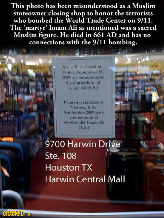 This photo has been misunderstood as Muslim a storeowner closing shop to honor the terrorists who bombed the World Trade Center on 9/11. The 'martyr'