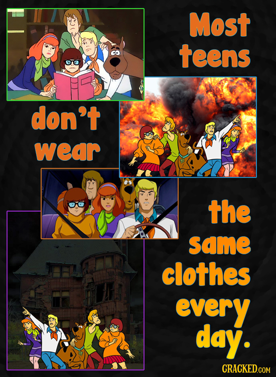 Most teens don't wear the same clothes every day.