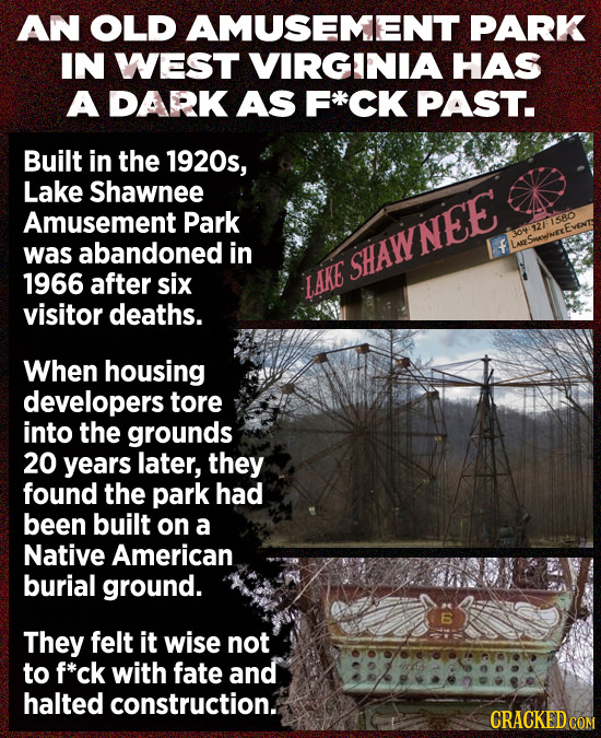 AN OLD AMUSEMENT PARK IN WEST VIRGINIA HAS A DARK AS CK PAST. Built in the 1920s, Lake Shawnee Amusement Park 304:121580 abandoned in f was LeSwNEEE S