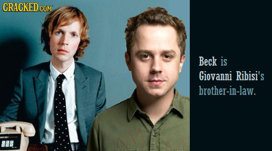 CRACKEDCO COM Beck is Giovanni Ribisi's brother-in-law.