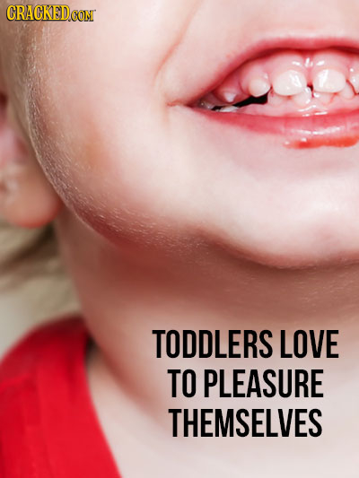 CRACKED CONT TODDLERS LOVE TO PLEASURE THEMSELVES