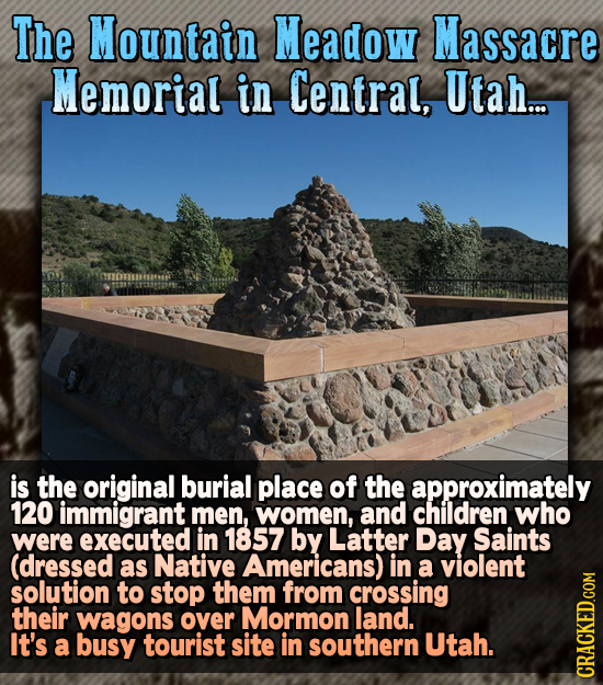 The Mountain Meadow Massacre Memorial in Central, Utah.. is the original burial place of the approximately 120 immigrant men, women, and children who