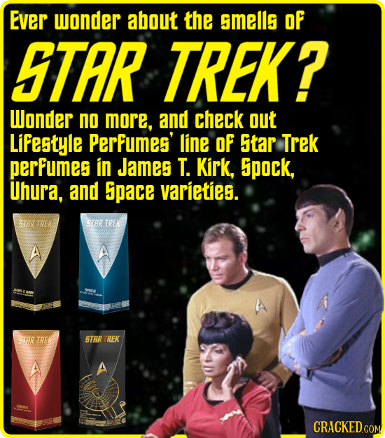 Ever wonder about the 5mells OF STAR TREK? Wonder no more, and check out Lifestyle Perfumes' line OF Star Trek perfumes in James T. Kirk, 5pock, Uhura