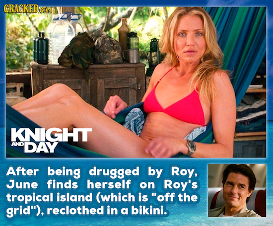 GRACKED KNIGHT AND DAY After being drugged by Roy, June finds herself on Roy's tropical island (which is off the grid), reclothed in a bikini.