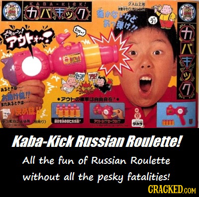 K 2ALEi + mteter e tlts 57 Crt-! t tal TO: R 7 A328-.. hO PObOaBB A3203 WOL 32h) Bibseish' 9H9-02 IIT 905 Kaba-Kick Russian Roulette! All the fun of R