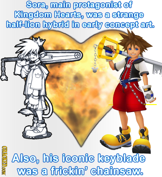Sora, main protagonist of Kingdom Hearts, was a strange half-ion hybrid in early concept art. CRACKEDCON Also, his iconic keyblade was a frickin' chai