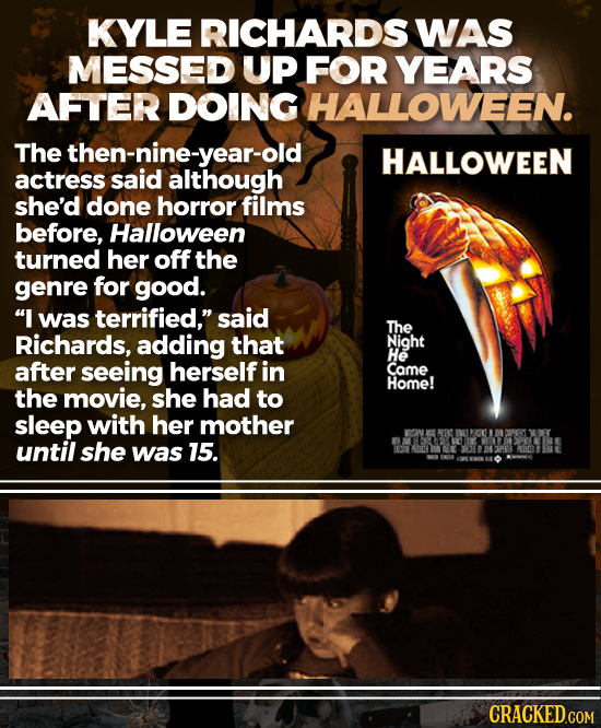 KYLE RICHARDS WAS MESSED UP FOR YEARS AFTER DOING THALLOWEEN. The ethen-nllthough HALLOWEEN actress she'd done horror films before, Halloween turned h