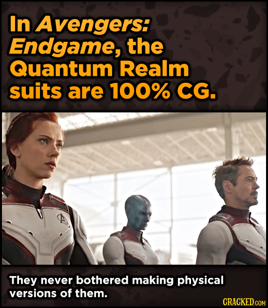 Surprising Ways Beloved Movies Accomplished Their Effects - In Avengers: Endgame, the Quantum Realm suits are 100% CG.