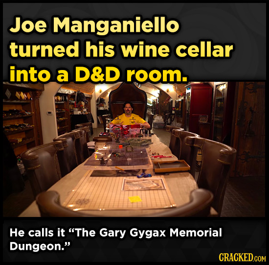 Joe Manganiello turned his wine cellar into a D&D room. He calls it The Gary Gygax Memorial Dungeon.