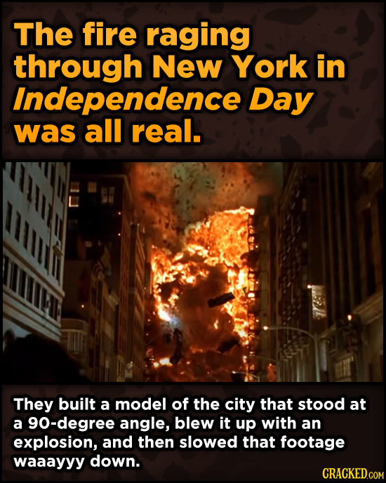 Surprising Ways Beloved Movies Accomplished Their Effects - The fire raging through New York in Independence Day was all real.