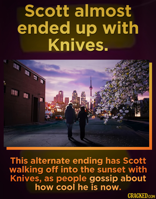 Scott almost ended up with Knives. This alternate ending has Scott walking off into the sunset with Knives, as people gossip about how cool he is now.