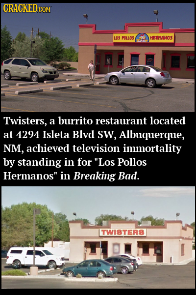 CRACKED cO COM LOS PoLL0S HERMSANOS 03 Twisters, a burrito restaurant located at 4294 Isleta Blyd sW, Albuquerque, NM, achieved television immortality