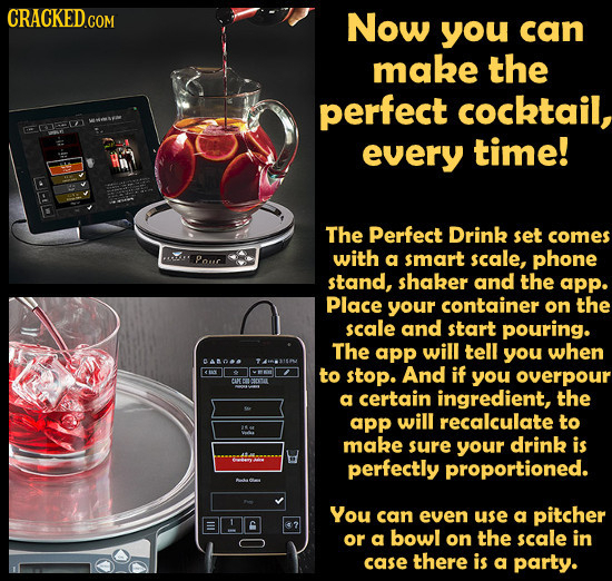 CRACKEDGON Now you can make the perfect cocktail, wNOM >CEEA every time! The Perfect Drink set comes Pouc with a smart scale, phone stand, shaker and