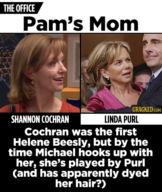 THE OFFICE Pam's Mom CRACKED COM SHANNON COCHRAN LINDA PURL Cochran was the first Helene Beesly, but by the time Michael hooks up with her, she's play