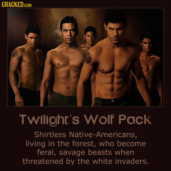 TWillghc's Wolf Pack Shirtless Native-Americans, living in the forest, who become feral, savage beasts when threatened by the white invaders.