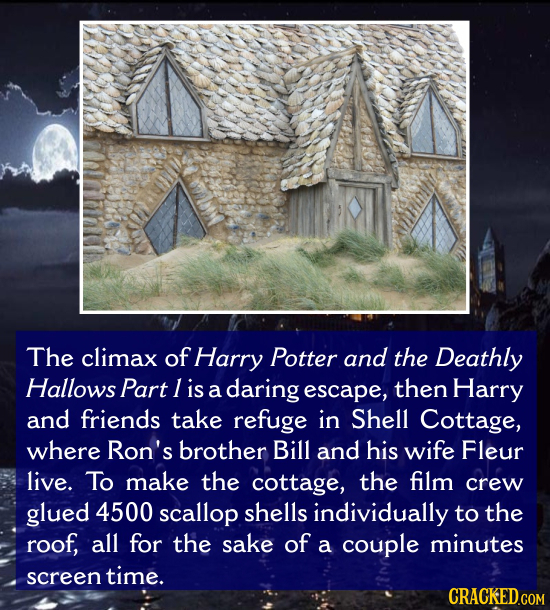The climax of Harry Potter and the Deathly Hallows Part I is a daring escape, then Harry and friends take refuge in Shell Cottage, where Ron's brother