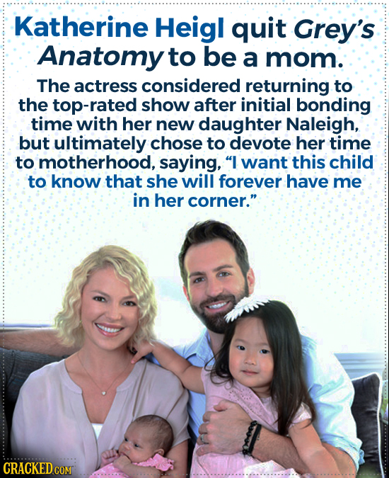 Katherine Heigl quit Grey's Anatomy to be a mom. The actress considered returning to the top-rated show after initial bonding time with her new daught