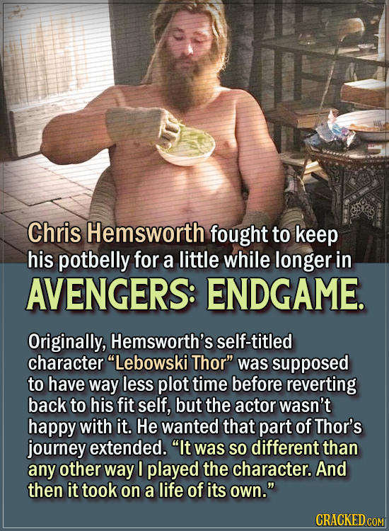 15 Actors Behind Important Details In Movies And Shows - Chris Hemsworth fought to keep his potbelly for a little while longer in Avengers: Endgame.