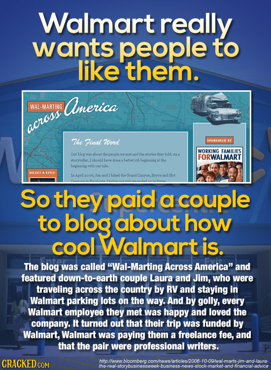 Walmart really wants people to like them. America WAL-MARTING across The Final Word SPONSORED Y WORKING FAMILIES Oar Nog as about the people wemet and