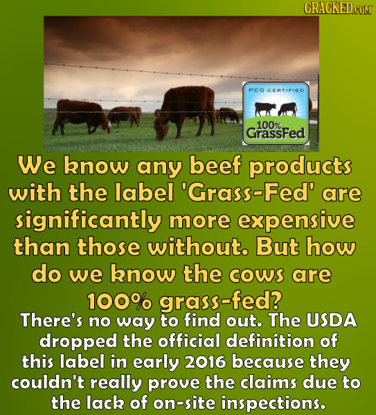 PCO CERTIPIED 100% GrassFed We bnow any beef products with the label 'Grass-Fed' are significantly more expensive than those without. But how do we kn