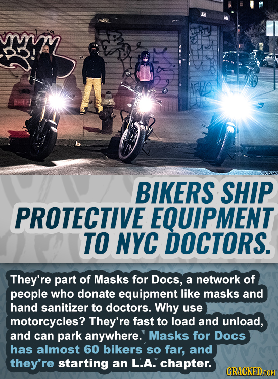 BIKERS SHIP PROTECTIVE EQUIPMENT TO NYC DOCTORS. They're part of Masks for Docs, a network of people who donate equipment like masks and hand sanitize